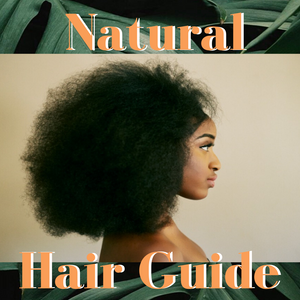 4 Week Natural Hair Guide