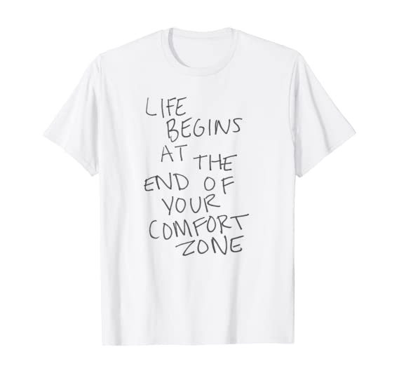 Life begins at the end of your comfort zone - Suicide Prevention Clothing