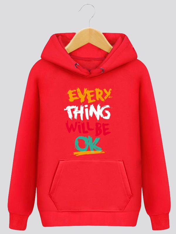 Everything Will Be Ok Inspirational Letter Print Hooded Sweater
