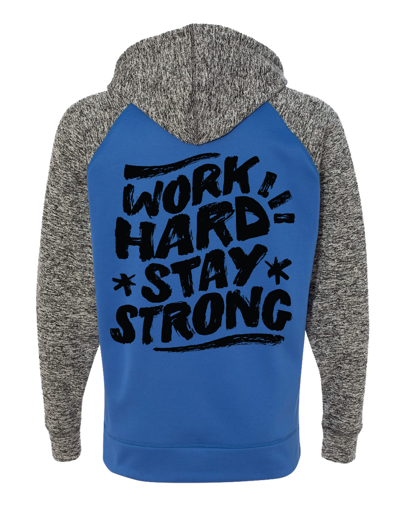 Work Hard Stay Strong Hoodie