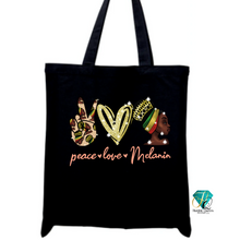 Load image into Gallery viewer, Peace Love Melanin Tote