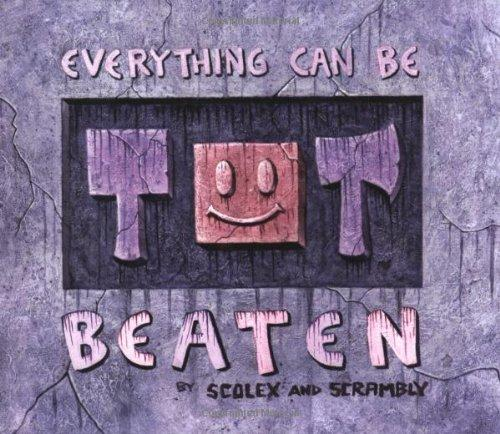 Everything Can Be Beaten