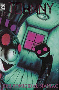 Johnny the Homicidal Maniac #3