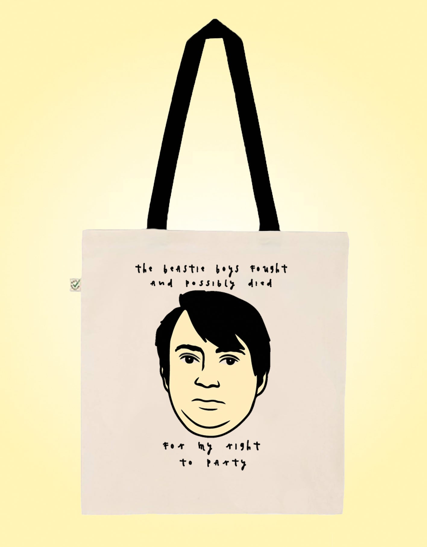 Beastie Boys Quote - Peep Show - Earth Positive Ethical tote.