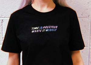Time Is Precious - Unisex Embroidered Print