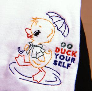 Go Duck Yourself - Unisex Embroidered Print