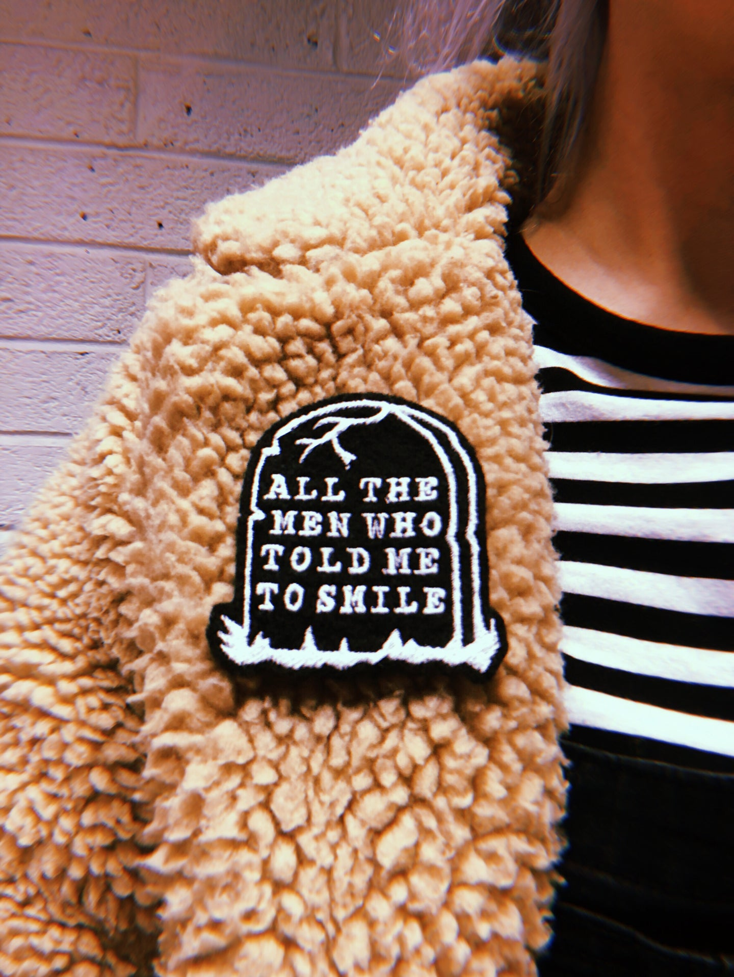 RIP All The Men Who Told Me To Smile - Embroidery Patches