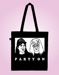 Party On - Wayne's World fan art - Earth Positive Ethical tote.