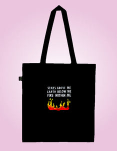 Fire Within Me - Earth Positive Ethical tote.