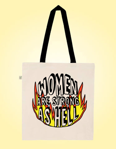 Women Are Strong - Earth Positive Ethical tote.