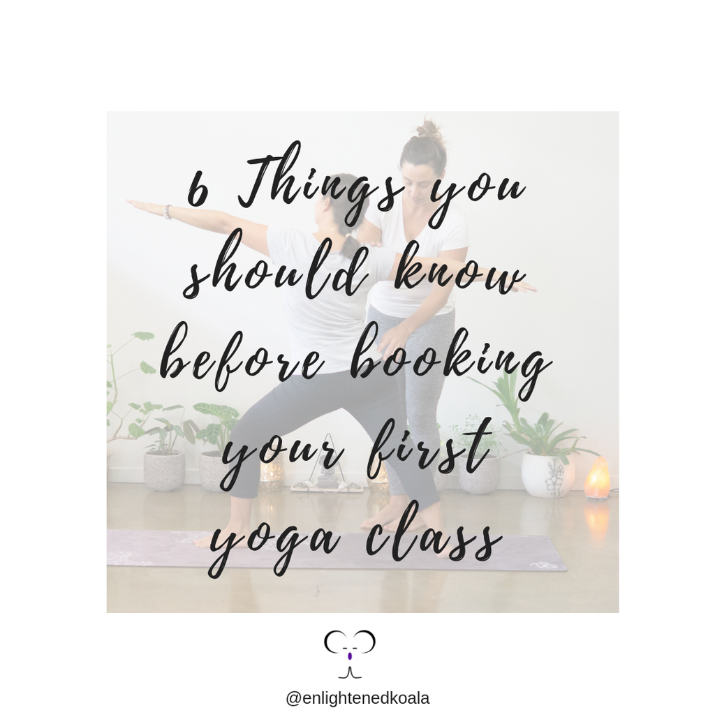 6 Things You Should Know Before Booking Your First Yoga Class