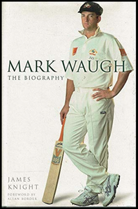 James Knight, Mark Waugh: The Biography