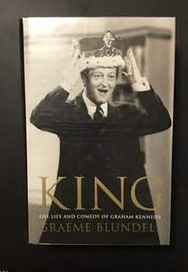 KING - The Life of Graham Kennedy Book