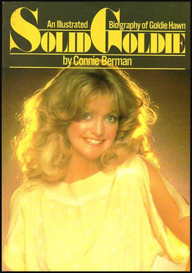 Connie Berman, Solid Goldie: An Illustrated Biography of Goldie Hawn