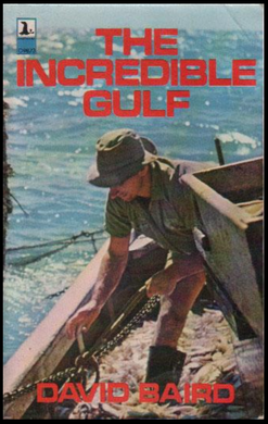 David Baird, The Incredible Gulf