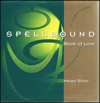 Helen Glisic, Spellbound Book of Love