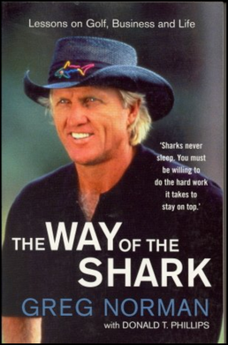 Greg Norman, The Way of the Shark