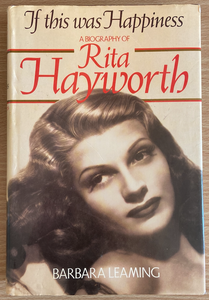 Barbara Leaming, If this was Happiness: A Biography of Rita Hayworth