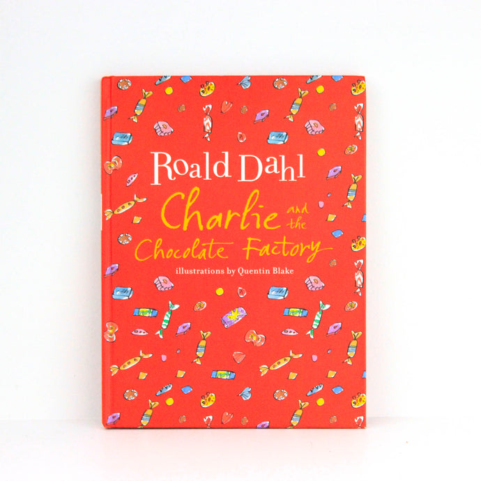 Roald Dahl. Charlie and the Chocolate Factory