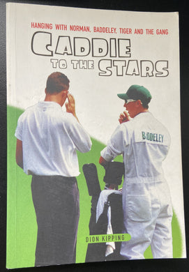 Dion Kipping, Caddie to the Stars
