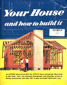 Your House & How to Build it