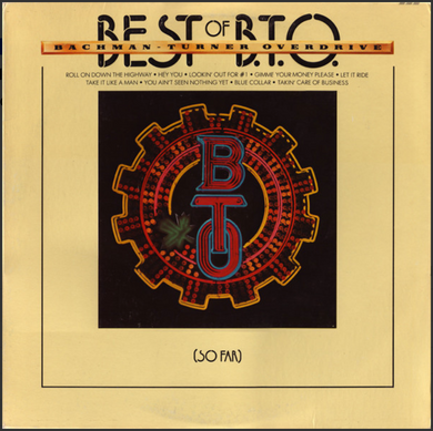 Bachman-Turner Overdrive - Best of B.T.O.