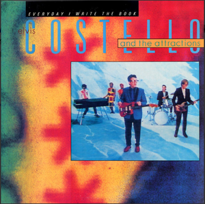 Elvis Costello and the Attractions - Everyday I Write The Book