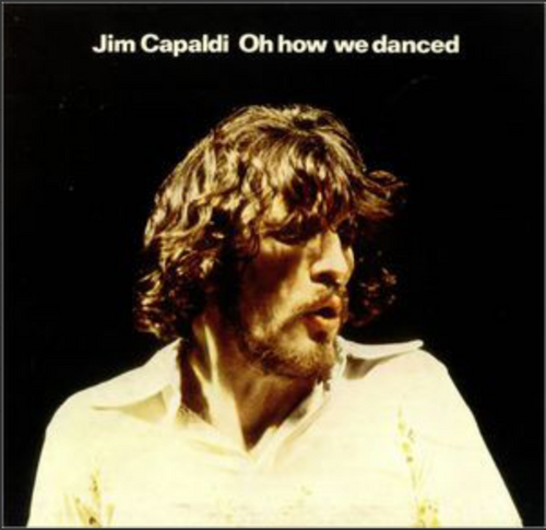 Jim Capaldi - Oh How We Danced