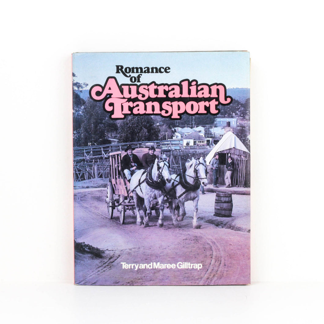 Terry and Maree Gilltrap, Romance of Australian Transport