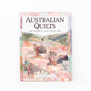 The Quilters Guild, Australian Quilts People and their Art