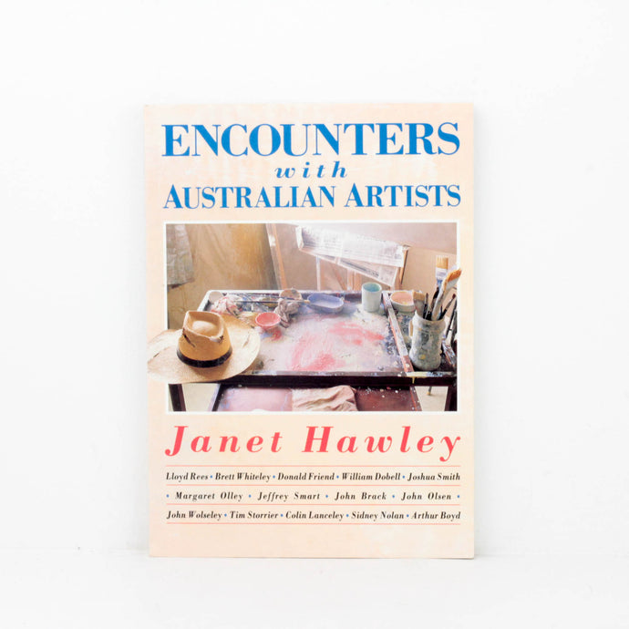 Janet Hawley, Encounters with Australian Arts