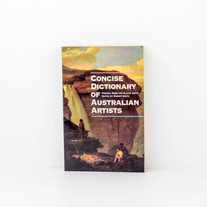 Robert Smith, Concise Dictionary of Australia Artists