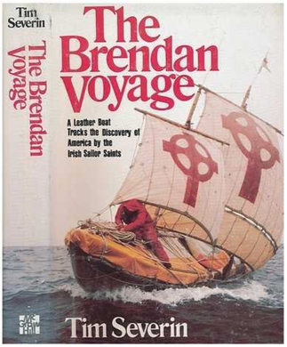 Tim Severin, The Brendan Voyage: An epic crossing of the Atlantic by leather boat