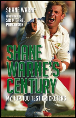 Shane Warne, Shane Warne's Century: My Top 100 Test Cricketers