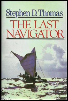 Stephen D. Thomas, The Last Navigator