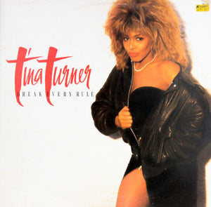 Tina Turner, Break Every Rule