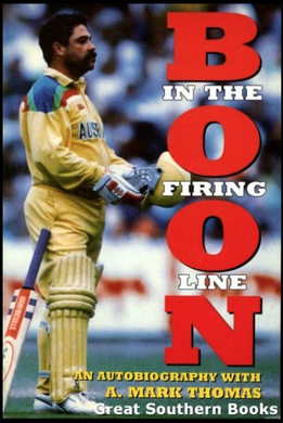 A. Mark Thomas, Boon In the Firing Line: An Autobiography