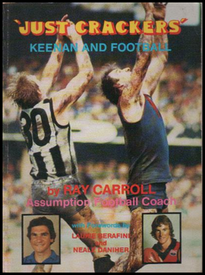 Ray Carroll, Just Crackers Keenan and Football