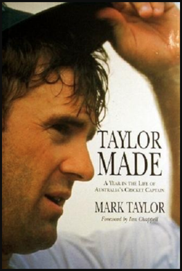 Mark Taylor, Taylor Made: A Year in the Life of Australia's Cricket Captain