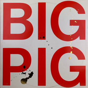 Big Pig / 2X 12 Inch Singles (RED)