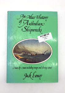 Atlas History of Australian Shipwrecks