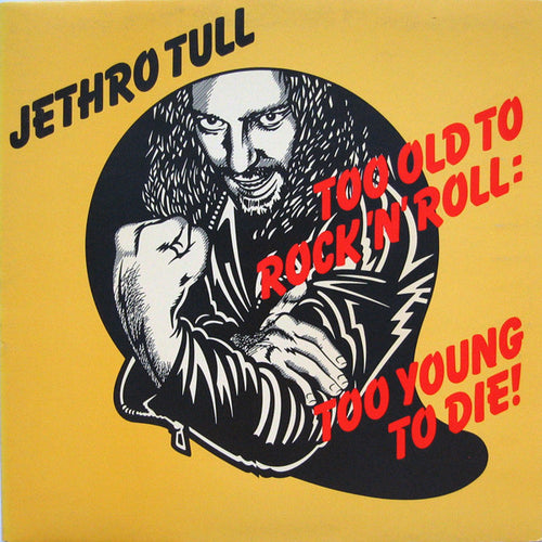 JETHRO TULL - TOO OLD...