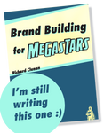 Brand Building for Megastars
