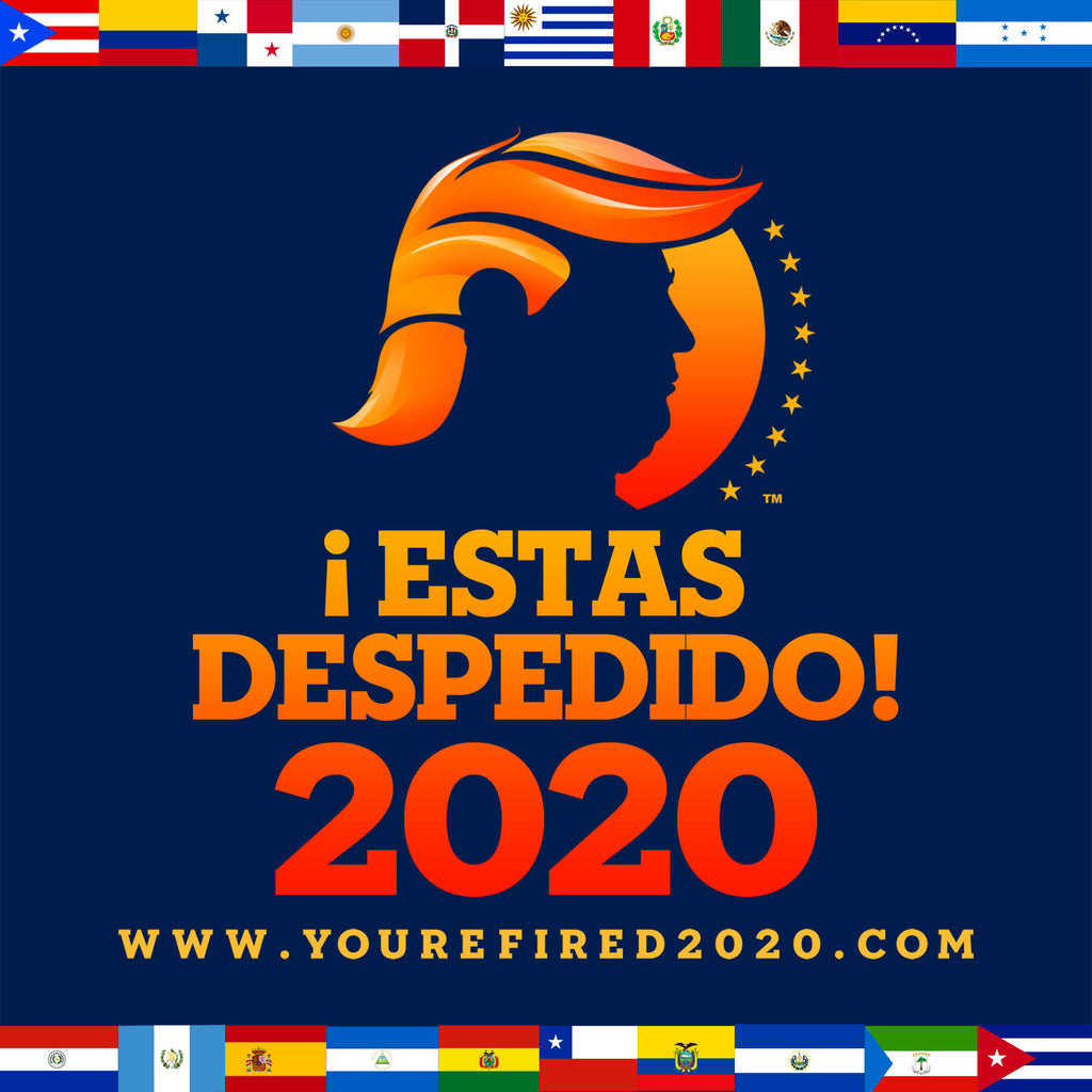 Latinos will unite and fire you in 2020 Gringo!