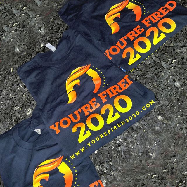 1 more happy customer... You're Fired 2020 T-Shirts on the way