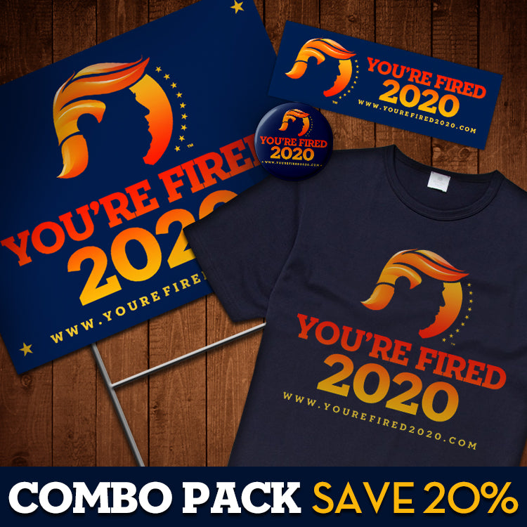You're Fired 2020™ Combo Pack