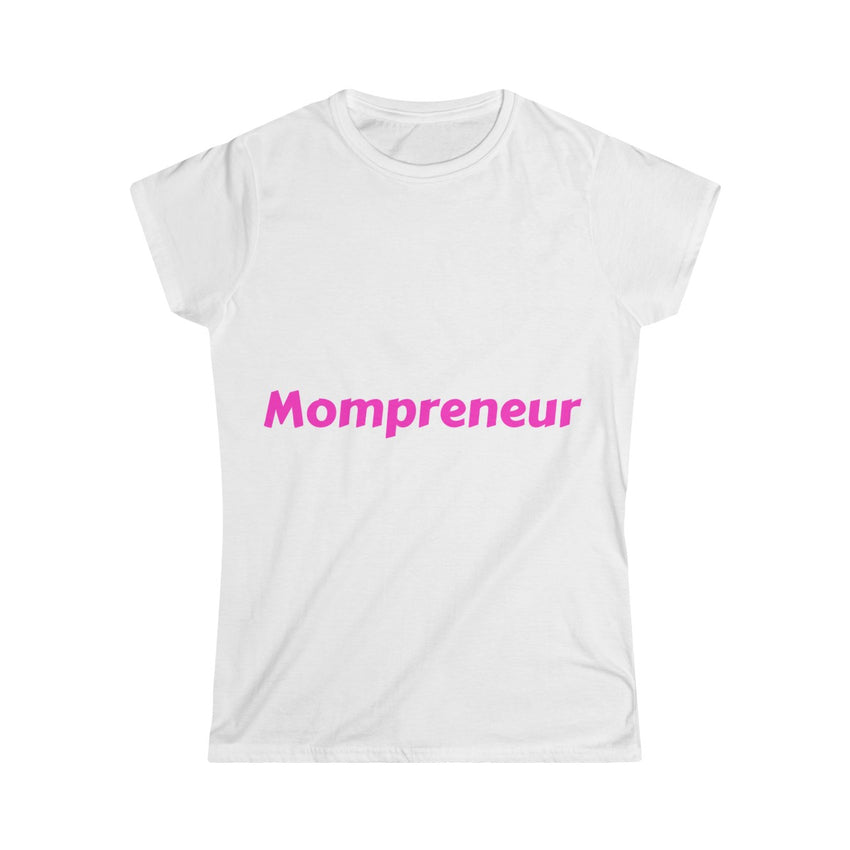 Mompreneur Softstyle Tee