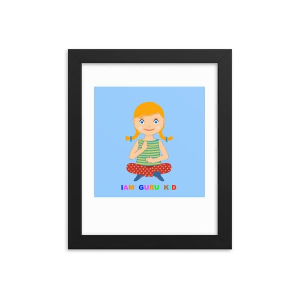 Framed IAM Guru Kid poster - 8×10 - decorations kids decor kids room kids room decor nursery decor