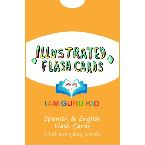 IAM Guru Kid Spanish and English Illustrated Everyday First Words Flash Cards