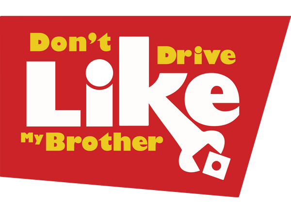 Don't Drive Like My Brother Logo